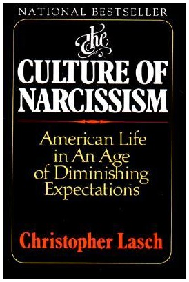 The Culture of Narcissism (1979), by Christopher Lasch
